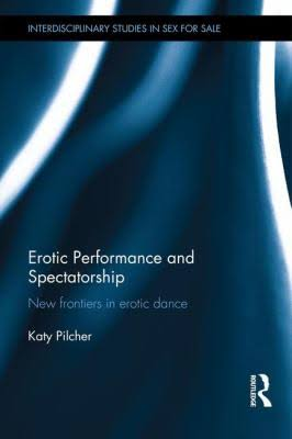 erotic-performance-and-spectatorship-new-frontiers-in-erotic-dance