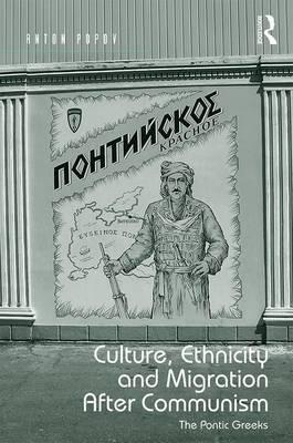 culture-ethnicity-and-migration-after-communism-the-pontic-greeks